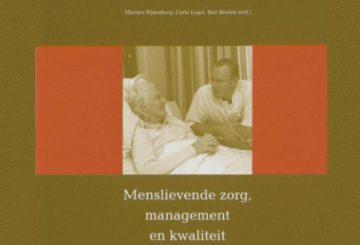 Menslievende zorg, management en kwaliteit