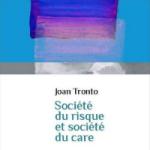 Joan Tronto - Le risque ou le care?